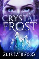 Crystal Frost  The Complete Series PDF