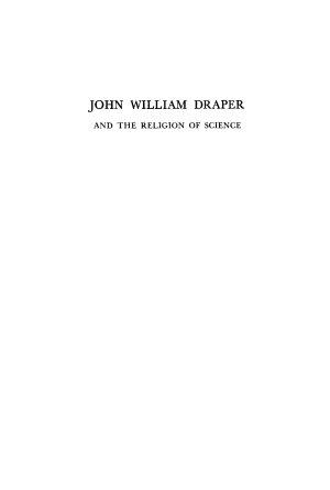 John William Draper and the Religion of Science