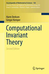 Computational Invariant Theory: Edition 2