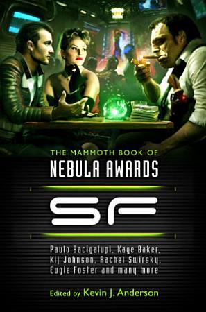 The Mammoth Book of Nebula Awards SF PDF