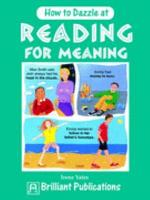 How to Dazzle at Reading for Meaning PDF