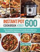Instant Pot Cookbook 600
