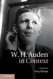 W. H. Auden in Context