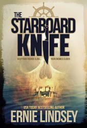 The Starboard Knife: A Psychological Thriller