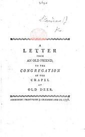 A Letter from an old Friend to the Congregation of the Chapel at Old Deer [in reference to their virtual renunciation of Episcopacy].