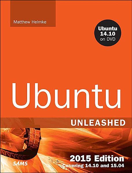 Ubuntu Unleashed 2015 Edition