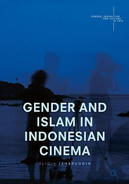 Gender and Islam in Indonesian Cinema PDF