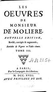 Les oeuvres de Monsieur de Molière: Volume3