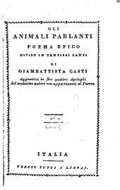 Gli animali parlanti: Poema epico diviso in ventisei canti : Aggiuntivi in fine quattro apologhi del medesimo autore non appartenenti al poema, Τόμος 2