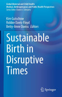 Sustainable Birth in Disruptive Times