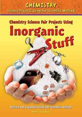 Chemistry Science Fair Projects Using Inorganic Stuff