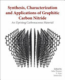 Synthesis, Characterization and Applications of Graphitic Carbon Nitride