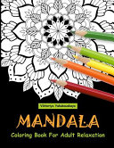 Mandala Coloring Book for Adult Relaxation PDF