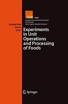 Experiments in Unit Operations and Processing of Foods PDF