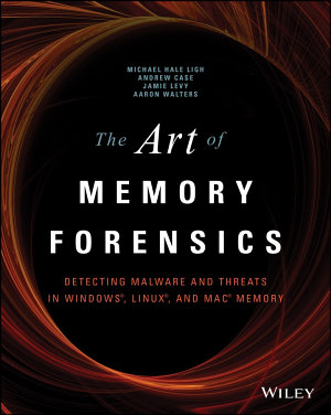 The Art of Memory Forensics