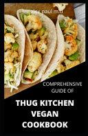 Comprehensive Guide Of Thug Kitchen Vegan Cookbook