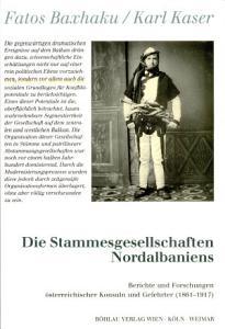 Die Stammesgesellschaften Nordalbaniens PDF