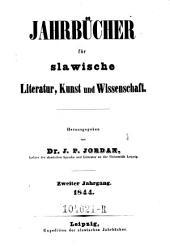 Jahrbücher für slavische Literatur, Kunst und Wissenschaft. Hrsg. von J. P. Jordan: Band 2