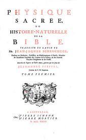 Physique sacrée, ou Histoire-naturelle de la Bible: Volume1