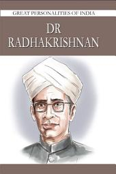 Dr. Radhakrishnan: Great Personalities Of India