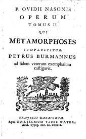 Operum qui metamorphoses complectitur: Volume 2