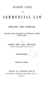 Leading Cases in the Commercial Law of England and Scotland: Volume 3