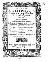 Propositiones de heredibus instituendis, et quae personae heredes institui non possunt