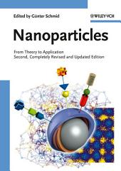 Nanoparticles: From Theory to Application, Edition 2