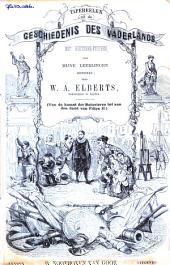 Tafereelen uit de geschiedenis des vaderlands: Volume 1