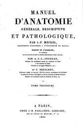 Manuel d'anatomie générale, descriptive et pathologique: Volume3