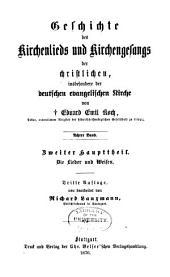 Geschichte des Kirchenlieds und Kirchengesangs der christlichen, insbesondere der deutschen evangelischen Kirche: Band 8