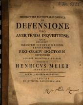 Dissertatio Inavgvralis Ivridica De Defensione Pro Avertenda Inqvisitione