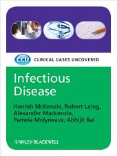Infectious Disease, eTextbook: Clinical Cases Uncovered