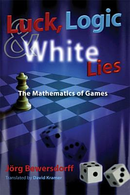 Luck, Logic, and White Lies