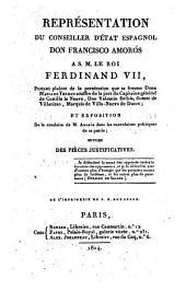 Représentation du conseiller d'Etat espagnol Don Francisco Amoros à S.M. le roi Ferdinand VII