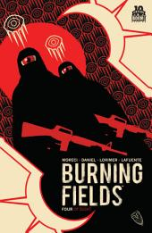 Burning Fields #4 (of 8): Volume 4