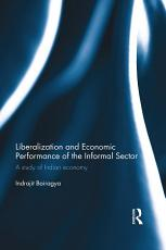 Liberalization and Economic Performance of the Informal Sector PDF