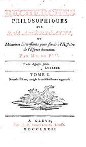 Recherches philosophiques sur les Américains, ou Mémoires intéressants pour servir à l'histoire de l'espece humaine: Volume1