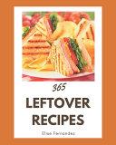 365 Leftover Recipes