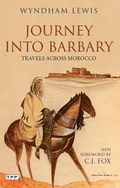 Journey into Barbary: Travels across Morocco
