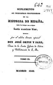 Compendio cronológico de la historia de España desde los tiempos mas antiguos hasta nuestros días: Volumen 9
