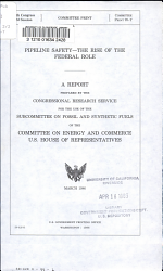 Pipeline Safety--the Rise of the Federal Role