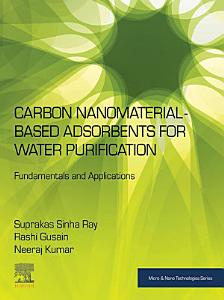 Carbon Nanomaterial Based Adsorbents for Water Purification