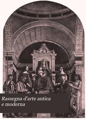 Rassegna d'arte antica e moderna: Volume 8