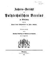 Jahres-Bericht des Polytechnischen Vereins zu Würzburg über den Stand seines Schulwesens: im Jahre ... 1860/61