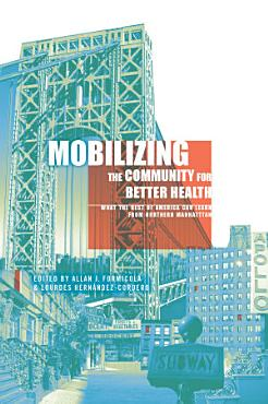 Mobilizing the Community for Better Health PDF