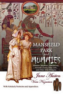 Mansfield Park and Mummies PDF