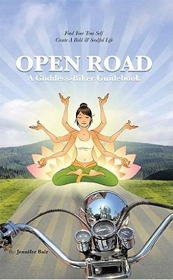 Open Road  A Goddess Biker Guidebook PDF