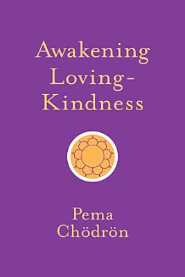 Awakening Loving Kindness