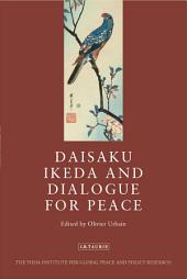 Daisaku Ikeda and Dialogue for Peace